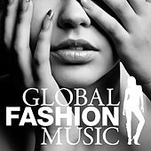 Global Fashion Music by Various Artists