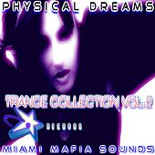 Physical Dreams Trance Collection, Vol. 2 by Physical Dreams
