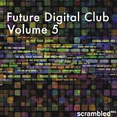 Future Digital Club, Vol. 5 by Various Artists