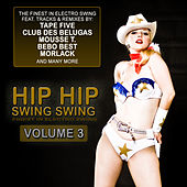 Hip Hip Swing Swing, Vol. 3 by Various Artists