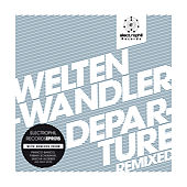 Departure Remixed by Weltenwandler