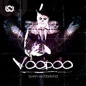 Play & Download Voodoo by Sven Wittekind | Napster