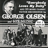 Play & Download Volume 1, 1924-1925 by George Olsen | Napster