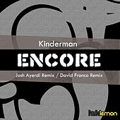 Play & Download Encore by Kinderman | Napster