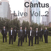 Play & Download Live Volume Two by Cantus | Napster