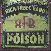 Name Your Poison by Rich Fabec