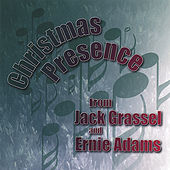 Play & Download Christmas Presence by Jack Grassel | Napster