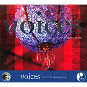 Play & Download Voices by Riccardo Eberspacher | Napster