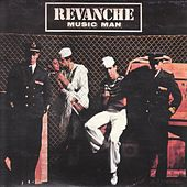 Play & Download Music Man by Revanche | Napster