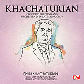 Play & Download Khachaturian: Concerto for Piano and Orchestra in D-Flat Major, Op. 38 (Digitally Remastered) by Mikhail Vostresensky | Napster