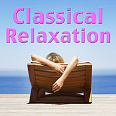 Play & Download Classical Relaxation by Various Artists | Napster