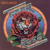 Play & Download Tiger Rose by Robert Hunter | Napster