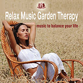 Play & Download Relax Music Garden Therapy by Various Artists | Napster