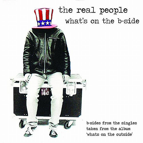 Play & Download What's on the B-Side by The Real People | Napster
