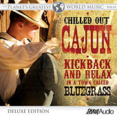The Planet's Greatest World Music, Vol.13: Chilled out Cajun (Deluxe Edition) by Global Journey