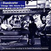Play & Download I Blueskvarter: Chicago 1965, Volume One by Various Artists | Napster