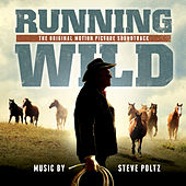 Running Wild: The Life of Dayton O. Hyde (Original Motion Picture Soundtrack) by Various Artists