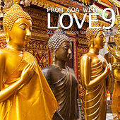 From Goa With Love 9 - 50 Psy-Trance & Goa Tunes by Various Artists