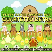 Play & Download Le più belle canzoni del Quartetto Cetra by Quartetto Cetra | Napster