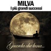 Play & Download Milva: i più grandi successi by Milva | Napster
