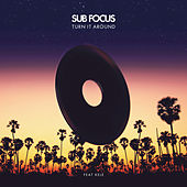 Play & Download Turn It Around by Sub Focus | Napster
