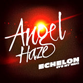 Play & Download Echelon (It's My Way) by Angel Haze | Napster