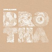 Play & Download Brotha EP by Souleance | Napster