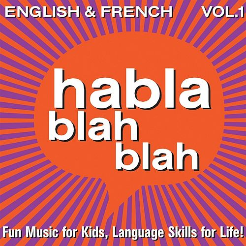 Play & Download English & French, Vol. One by Habla blah blah | Napster