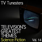 Television's Greatest Themes, Vol. 14 (Science Fiction) by TV Tunesters