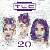 Play & Download 20 by TLC | Napster