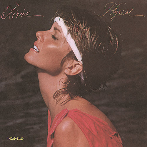 Play & Download Physical by Olivia Newton-John | Napster