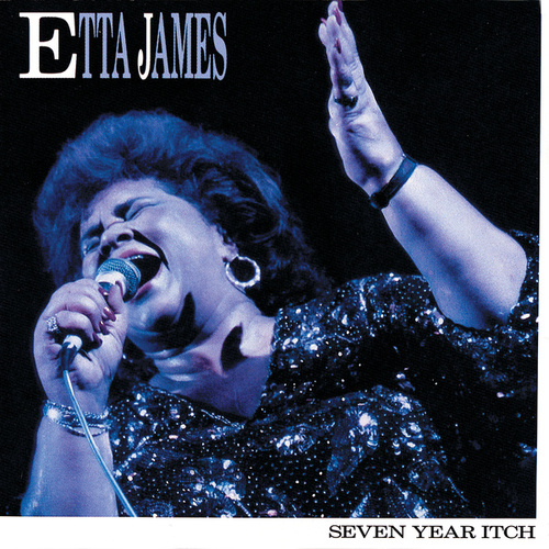 Play & Download Seven Year Itch by Etta James | Napster