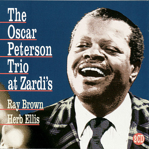 The Oscar Peterson Trio At Zardi's by Oscar Peterson