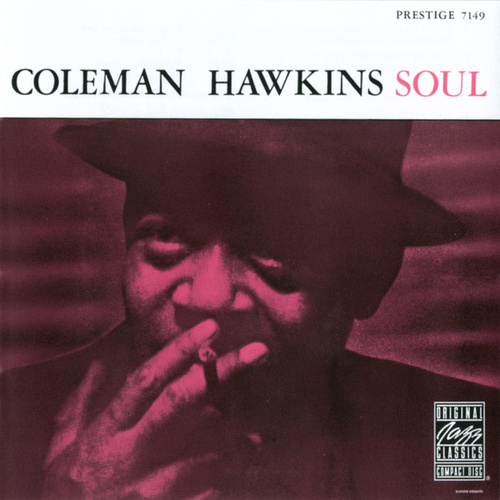 Play & Download Soul by Coleman Hawkins | Napster