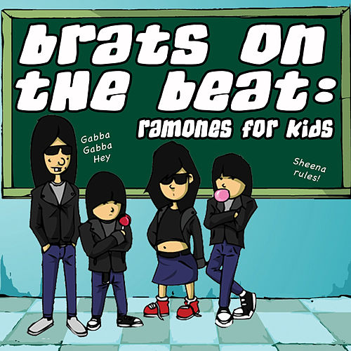 Brats On The Beat: Ramones For Kids by Various Artists