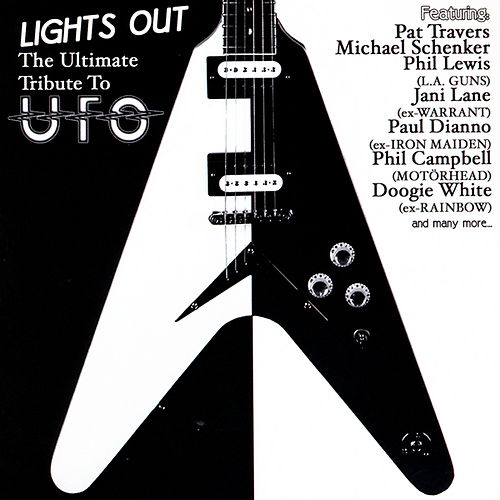 Play & Download Lights Out: The Ultimate Tribute to UFO by Various Artists | Napster