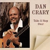 Play & Download Take A Step Over by Dan Crary | Napster
