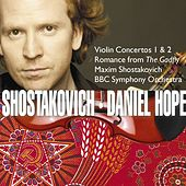 Play & Download Shostakovich : Violin Concertos Nos 1 & 2 by Daniel Hope (Classical) | Napster
