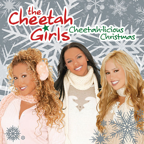 Play & Download The Cheetah Girls: A Cheetah-Licious Christmas by The Cheetah Girls | Napster