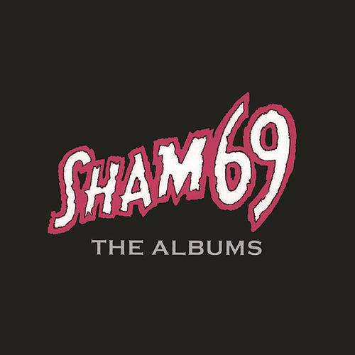 Play & Download The Albums by Sham 69 | Napster