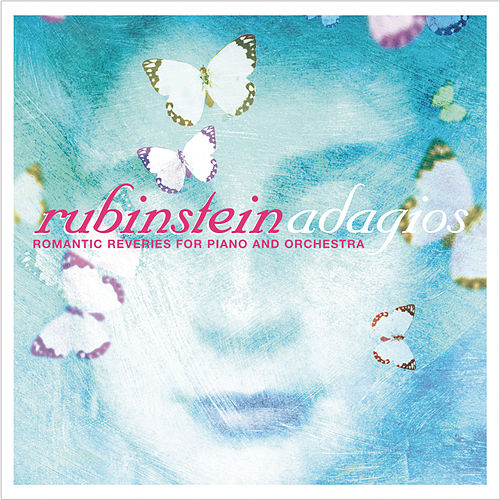 Play & Download Rubinstein Adagios by Arthur Rubinstein | Napster