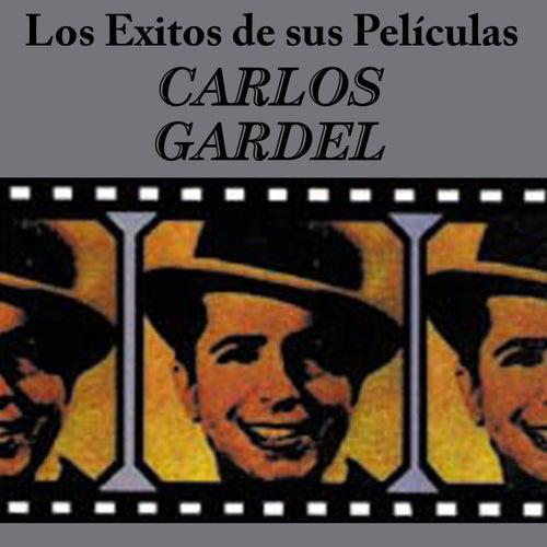 Play & Download Exitos De Sus Peliculas by Carlos Gardel | Napster