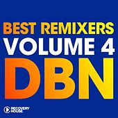Best Remixers, Vol. 4: DBN by Various Artists