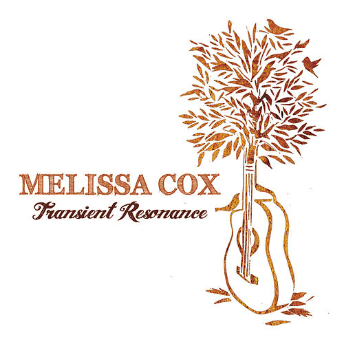 Play & Download Transient Resonance by Melissa Cox | Napster
