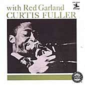 Play & Download Curtis Fuller With Red Garland by Curtis Fuller | Napster