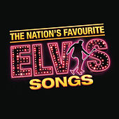 The Nation's Favourite Elvis Songs by Elvis Presley