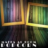 Play & Download Maffa Al Boom by Popcorn | Napster