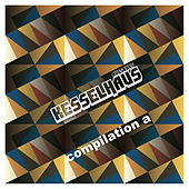 Kesselhaus Compilation A von Various Artists