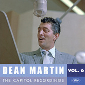 Play & Download Dean Martin: The Capitol Recordings, Vol. 6 (1955-1956) by Dean Martin | Napster
