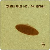Play & Download Counter Pulse 1-10 / the Remixes by Various Artists | Napster